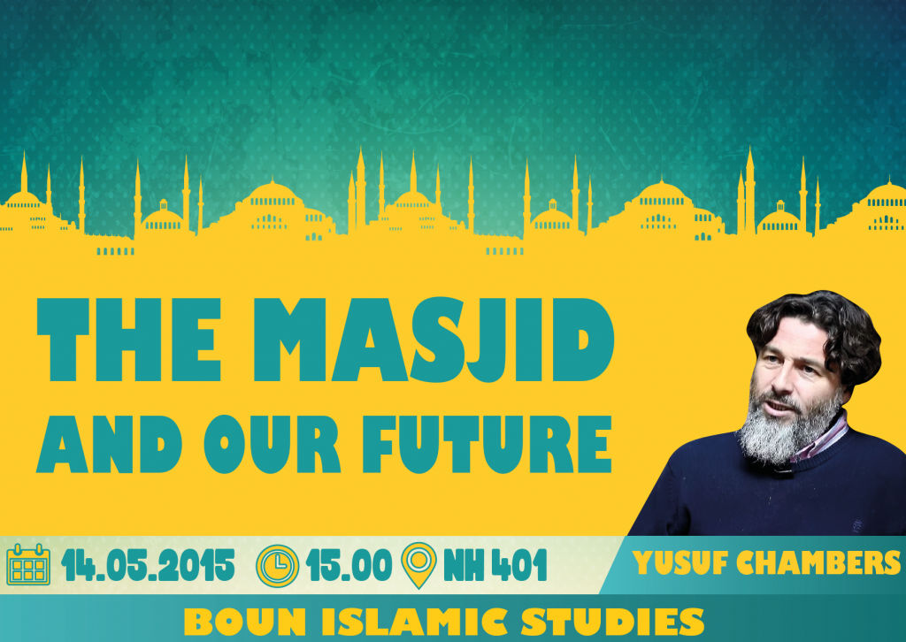 2015.05.14 yusuf chambers - the masjid and our future