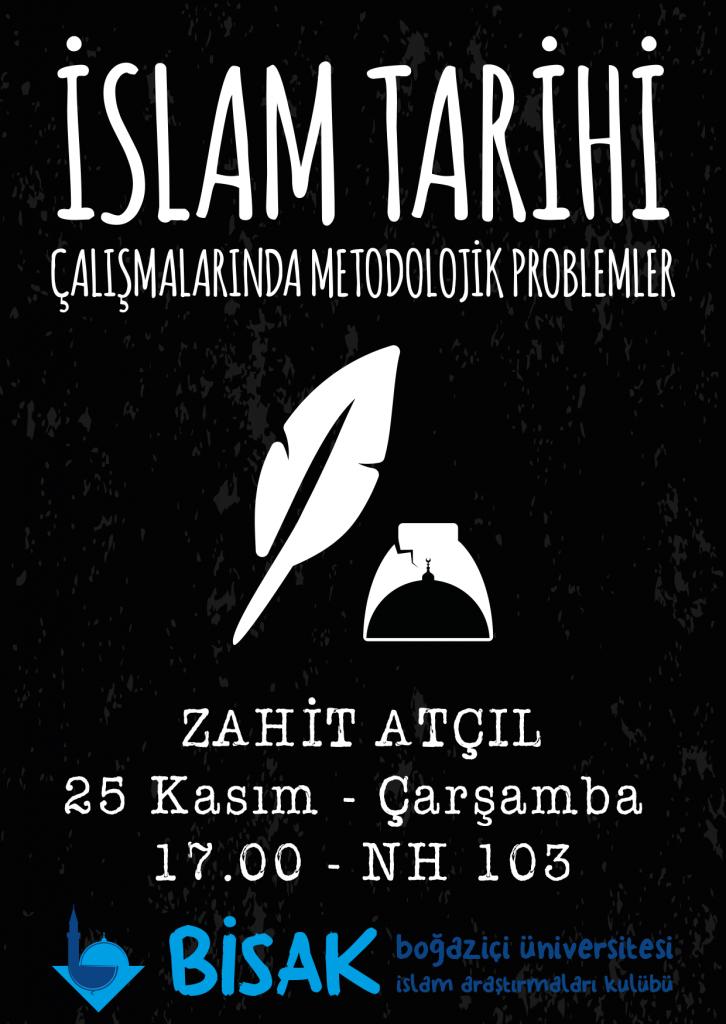 2015.11.25 Zahit Açıl - İslam Tarihi Çalışmalarında Metodojik Problemler
